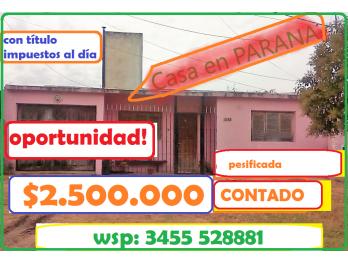 Vendo Casa Parana ENTRE RIOS