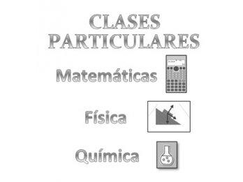 CLASES PARTICULARES: Matemáticas, Física y Química