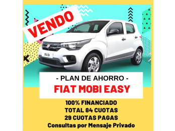 Vendo Plan de Ahorro Fiat Mobi