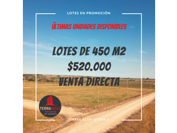 Últimos lotes de 450m2 a $520.000 - Loteo Tierra Alta 3