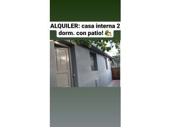ALQUILO CASA INTERNA 2 DORM. CON PATIO