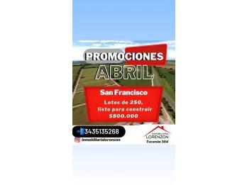 LOTEO SAN FRANCISCO EN PROMOCION A MINUTOS DE ORO VERDE!