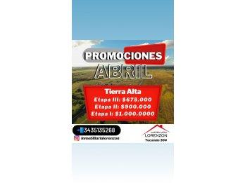 Ultimos dias de PROMOCION ABRIL en TIERRA ALTA!!